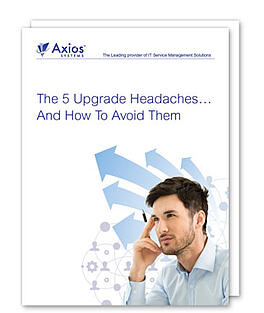 Whitepaper: The 5 ITSM solution upgrade headaches…and how to avoid them.jpg