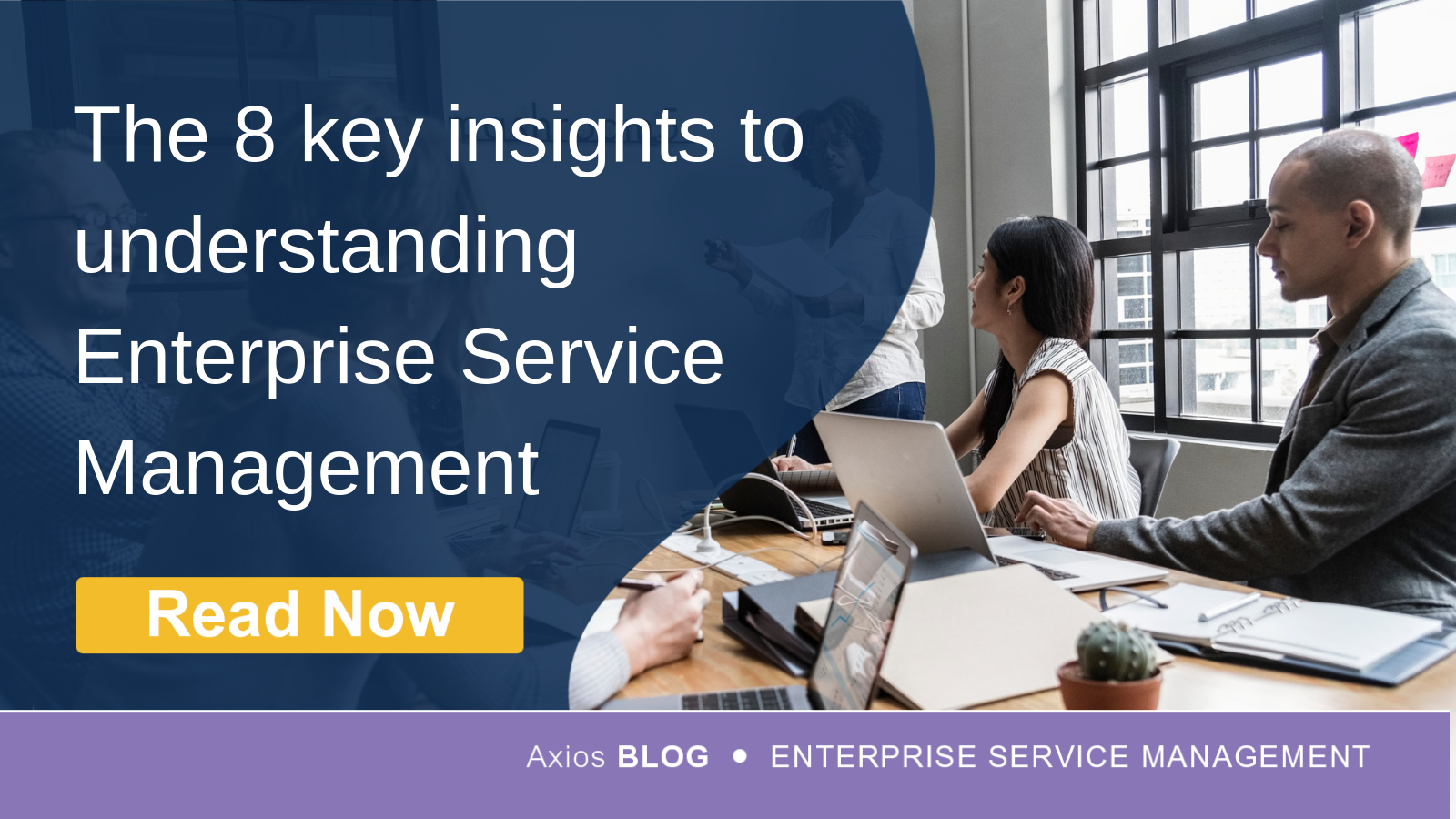 8 Key Insights to Understanding Enterprise Service Management